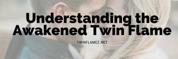 Awakened Twin Flame