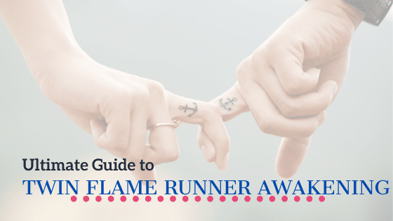 Twin Flame Runner Awakening guide