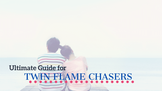 twin flame chasers guide