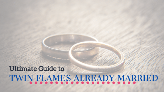 twin flames already married guide