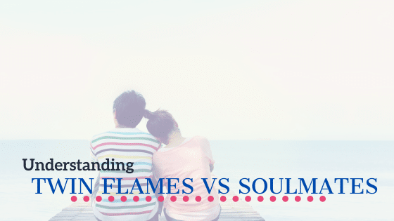 twin flames vs soul mates guide