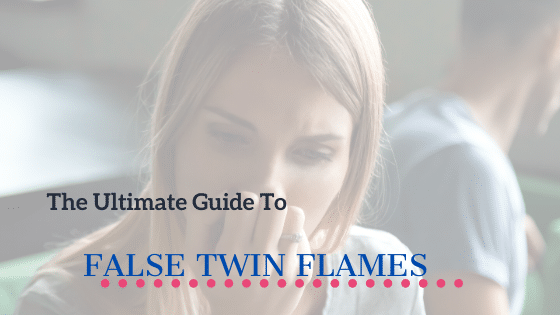 False twin flames guide