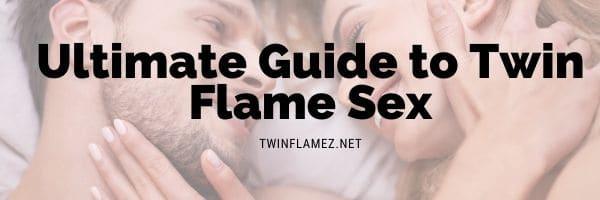 Twin Flame Sex