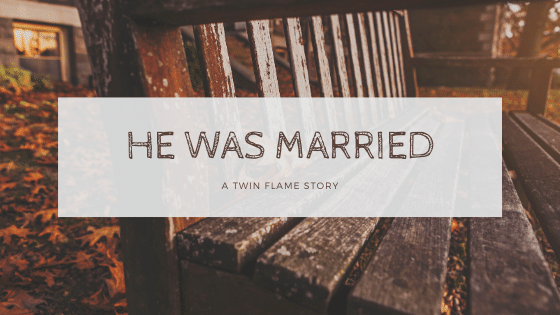 Twin Flame Story_ He Was Married