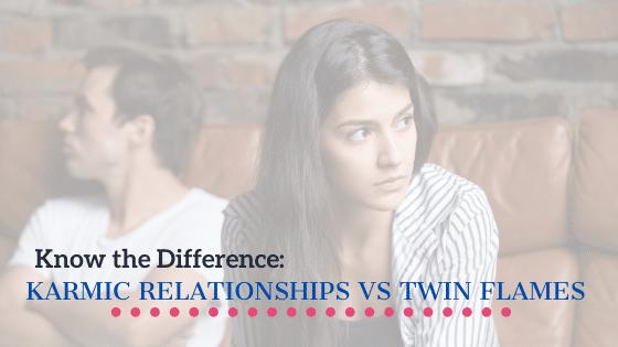 Karmic Relationship vs Twin Flames