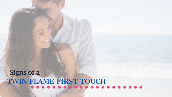 twin flame first touch