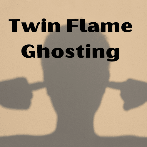 twin flame ghosting me