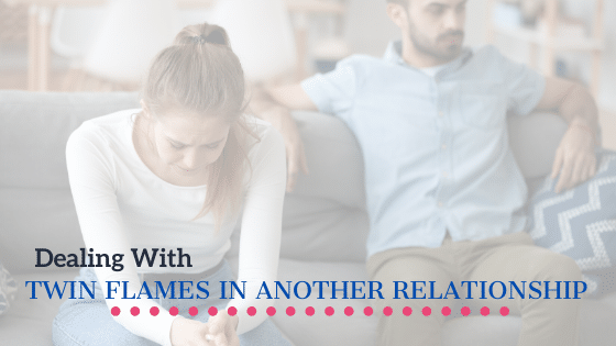 twin flames in other relationships
