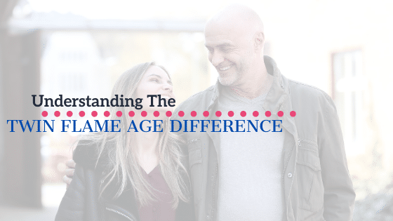 Twin Flame Age Difference
