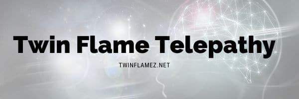 Twin Flame Telepathy