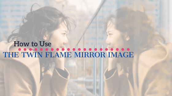 twin flame mirror image
